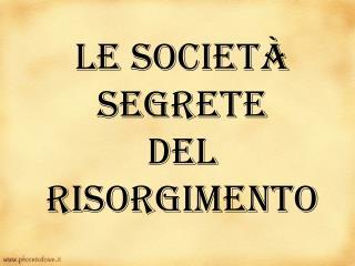 Le società segrete del Risorgimento