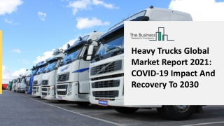 Heavy Trucks Market Regional Outlook, Competitive Strategies Analysis and Forecasts To 2025