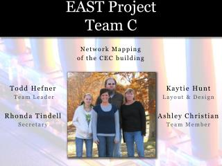 EAST Project Team C