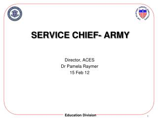 Service CHIEF- Army