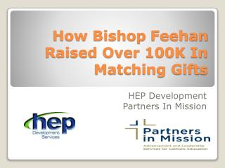 How Bishop Feehan Raised Over 100K In Matching Gifts