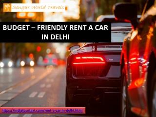 Budget Friendly Rent A car In Delhi