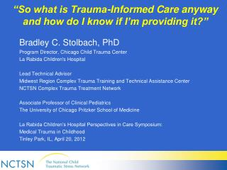 """So what is Trauma-Informed Care anyway and how do I know if I'm providing it?"""
