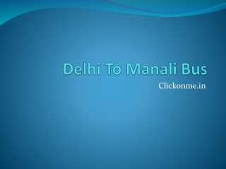 Delhi To Manali Bus