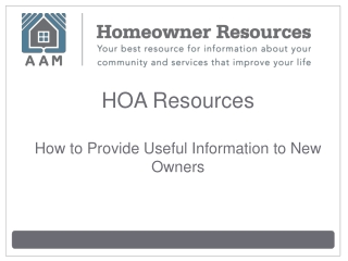 HOA Resources: How to Provide Useful Information to New Owne