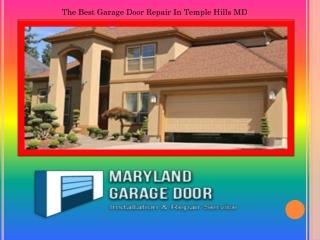 The Best Garage Door Repair In Temple Hills MD