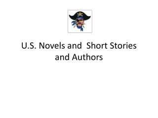 U.S. Novels and  Short Stories and Authors