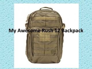 My Awesome Rush 12 Backpack