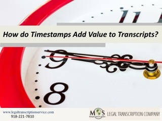 How do Timestamps Add Value to Transcripts?