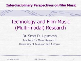 Technology and Film-Music (Multi-modal) Research