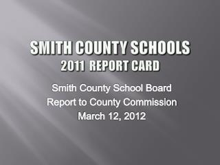 Smith County Schools 2011  Report Card