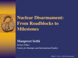Nuclear Disarmament: From Roadblocks to Milestones