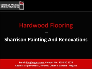 Hardwood Flooring By Sharrison Painting and Renovations