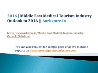 Middle East Medical Tourism Industry Outlook to 2016