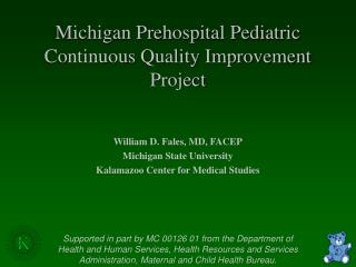 Michigan Prehospital Pediatric Continuous Quality Improvement Project