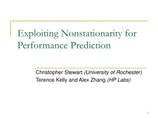 Exploiting Nonstationarity for  Performance Prediction