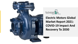 Electric Motors Market Trends, Competitive Analysis Forecast To 2025