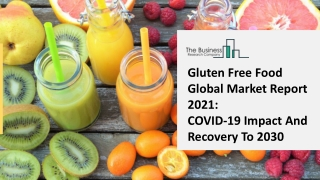 Gluten Free Food Market Future Prospect And Trends Forecast To 2025