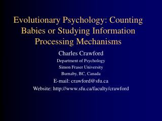 Evolutionary Psychology: Counting Babies or Studying Information Processing Mechanisms