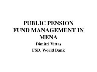 PUBLIC PENSION  FUND MANAGEMENT IN MENA