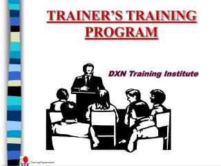 TRAINER S TRAINING PROGRAM