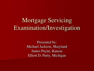 Mortgage Servicing Examination