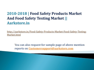 Food Safety Products Market And Food Safety Testing Market