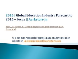 Global Education Industry Forecast to 2016 - Focus