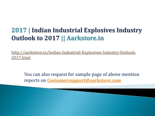 Indian Industrial Explosives Industry Outlook to 2017