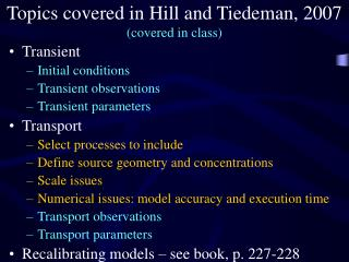 Topics covered in Hill and Tiedeman, 2007 (covered in class)