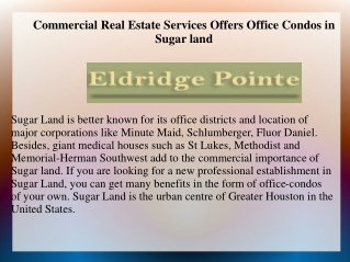 Commercial Real Estate Services Offers Office Condos