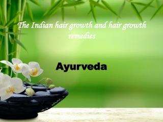 Indian hair growth and hair growth remedies