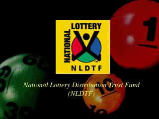 National Lottery Distribution Trust Fund (NLDTF)