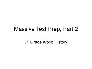Massive Test Prep, Part 2
