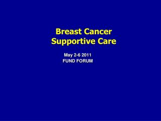 May 2-6 2011 FUND FORUM