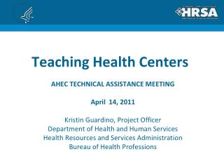 Teaching Health Centers