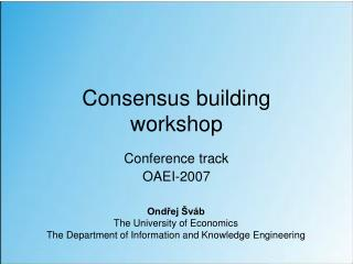 Consensus building  workshop