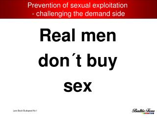 Prevention of sexual exploitation   Challenging the demand side