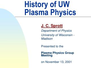 History of UW Plasma Physics