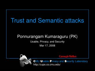 Trust and Semantic attacks