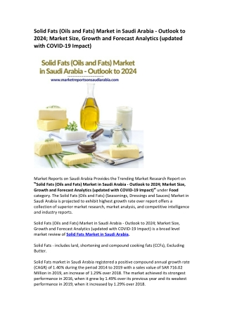 Saudi Arabia Solid Fats (Oils and Fats) Market Opportunity and Forecast 2024
