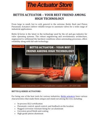 Bettis Actuator – Your Best Friend among High Technology
