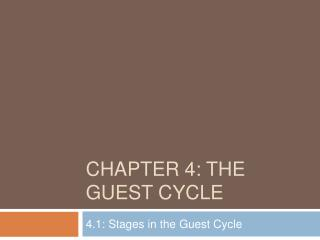 Chapter 4: The Guest Cycle