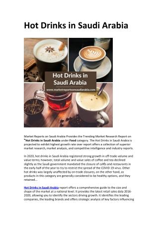 Saudi Arabia Hot Drinks Market Opportunity and Forecast 2025