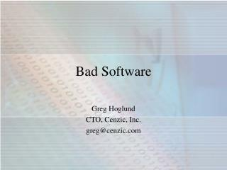 Bad Software