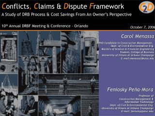 C onflicts ,  C laims & D ispute F ramework A Study of DRB Process & Cost Savings From An Owner's Perspective