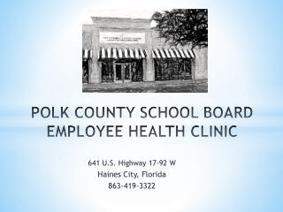 POLK COUNTY SCHOOL BOARD EMPLOYEE HEALTH CLINIC