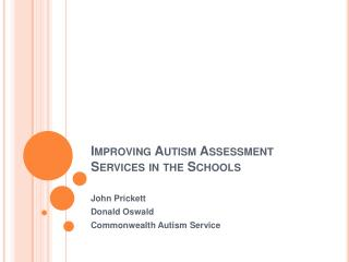 Improving Autism Assessment Services in the Schools