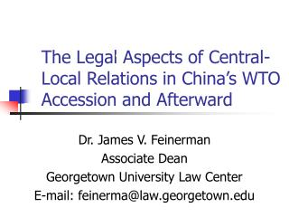 The Legal Aspects of Central-Local Relations in China's WTO Accession and Afterward