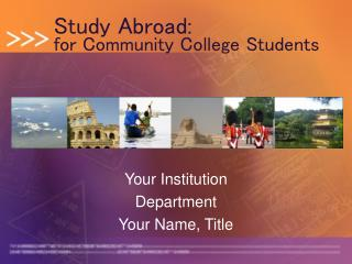 Study Abroad: for Community College Students